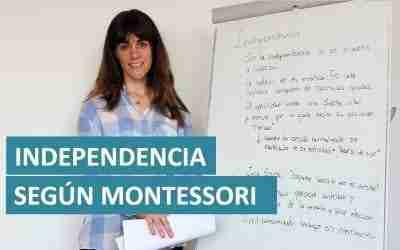 Independencia del niño desde Montessori